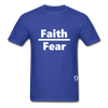 Faith over Fear T-Shirt - royal blue