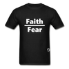 Faith over Fear T-Shirt - black