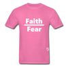 Faith over Fear T-Shirt - hot pink
