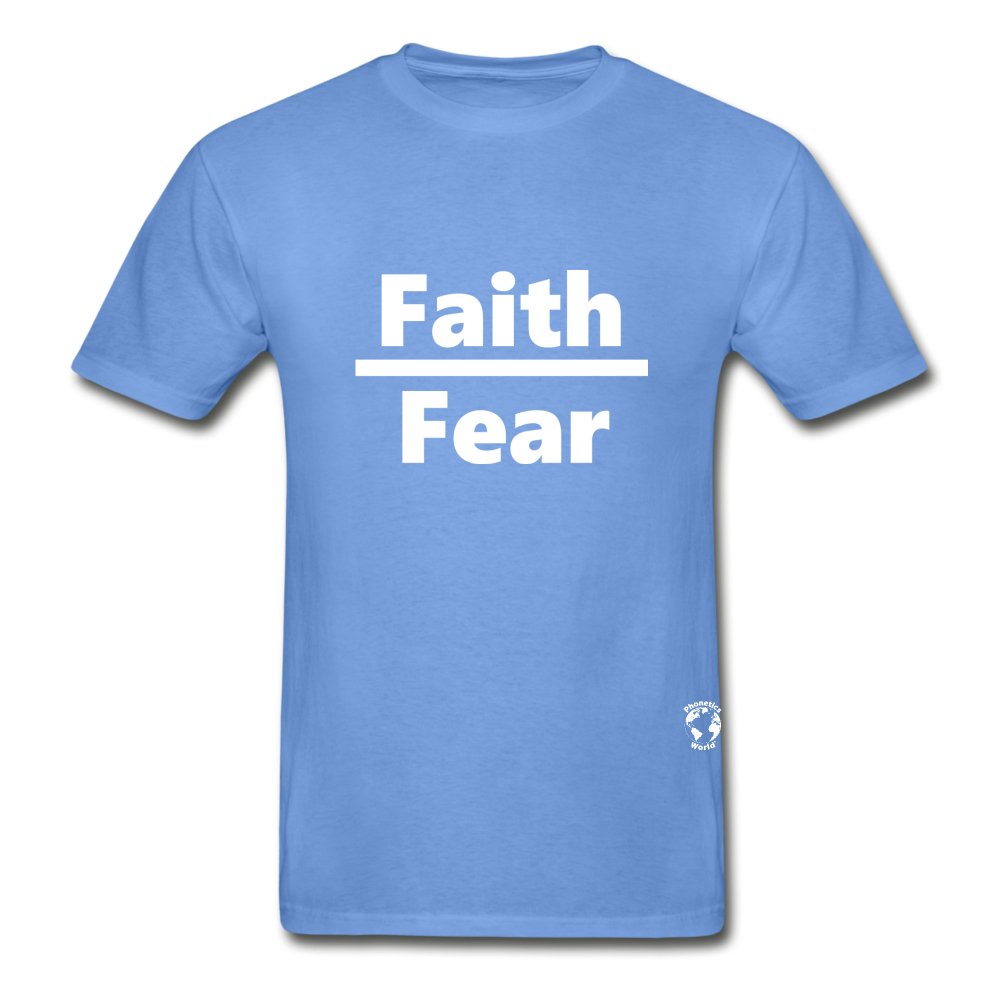 Faith over Fear T-Shirt - carolina blue