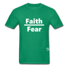 Faith over Fear T-Shirt - kelly green