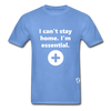 I'm Essential T-Shirt - carolina blue