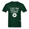 I'm Essential T-Shirt - forest green