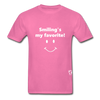 Smiling's My Favorite T-Shirt - hot pink