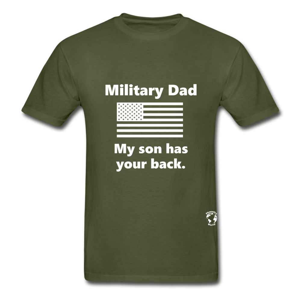 Military Dad My Son has your Back T-Shirt - military green