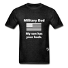 Military Dad My Son has your Back T-Shirt - charcoal gray