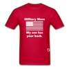 Military Mom My Son has your Back T-Shirt - red