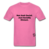 Not Anti-Social T-Shirt - hot pink