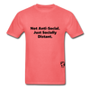 Not Anti-Social T-Shirt - coral