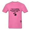 Washing my Hands Before it was Cool T-Shirt - hot pink