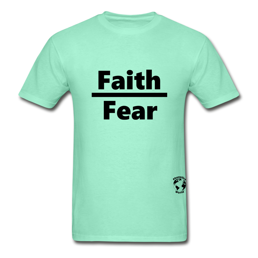 Faith Over Fear T-Shirt - deep mint