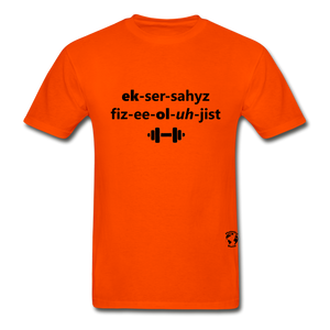 Exercise Physiologist Adult Tagless T-Shirt - orange