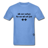 Exercise Physiologist Adult Tagless T-Shirt - carolina blue