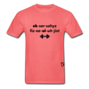 Exercise Physiologist Adult Tagless T-Shirt - coral