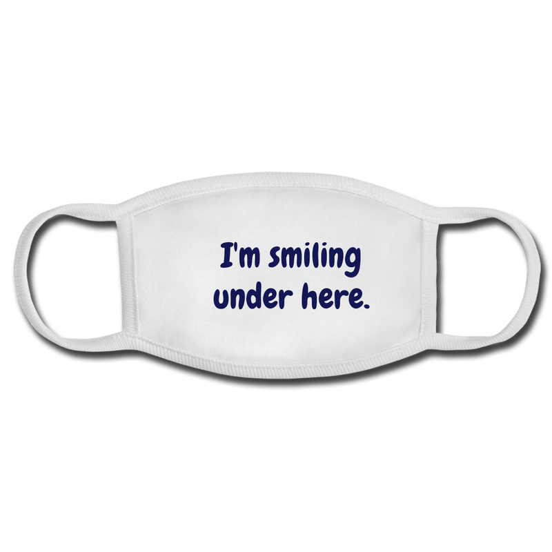 I'm Smiling Under Here Face Mask - white/white