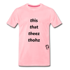 This That These Those T-Shirt - pink