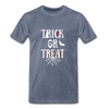 Trick or Treat Premium T-Shirt - heather blue