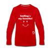 Smiling's my Favorite Premium Long Sleeve T-Shirt - red