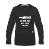 Wine is the Glue Premium Long Sleeve T-Shirt - black