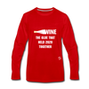 Wine is the Glue Premium Long Sleeve T-Shirt - red