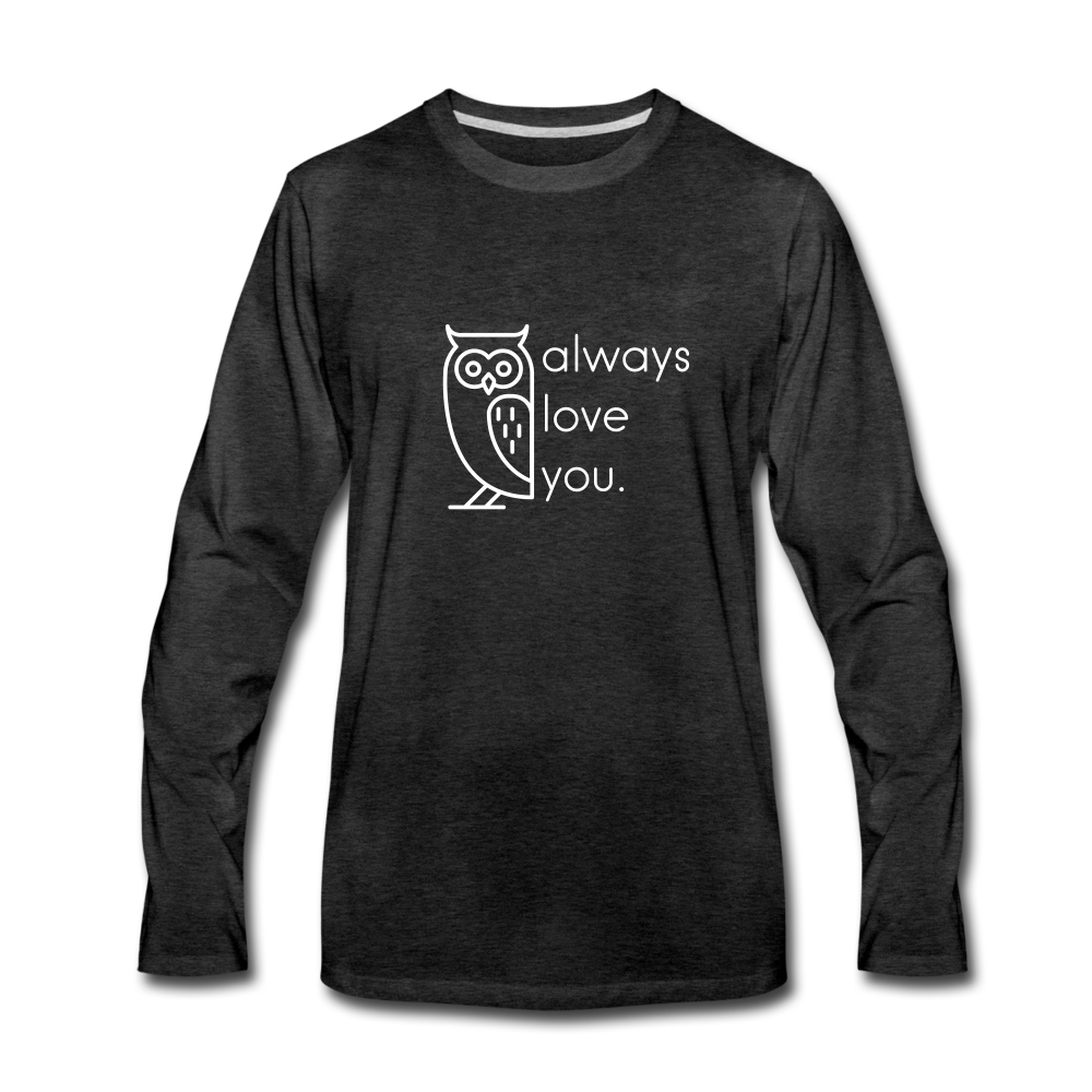 Owl Always Love You Premium Long Sleeve T-Shirt - charcoal gray