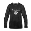 I Rose Above Premium Long Sleeve T-Shirt - charcoal gray