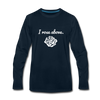 I Rose Above Premium Long Sleeve T-Shirt - deep navy
