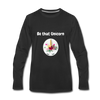 Be that Unicorn Premium Long Sleeve T-Shirt - black