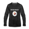 Be that Unicorn Premium Long Sleeve T-Shirt - charcoal gray