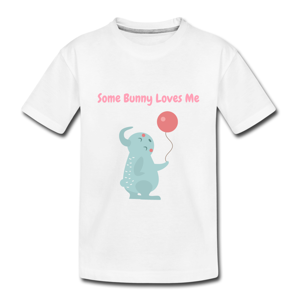 Some Bunny Loves Me Premium T-Shirt - white