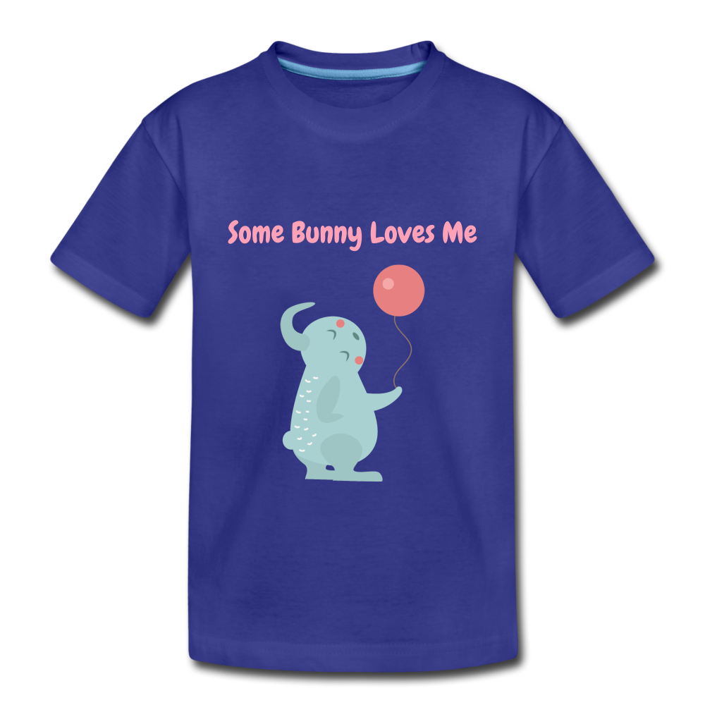 Some Bunny Loves Me Toddler Premium T-Shirt - royal blue