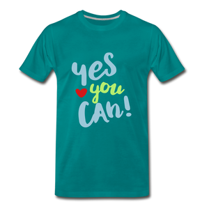 Yes You Can Premium T-Shirt - teal