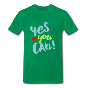 Yes You Can Premium T-Shirt - kelly green
