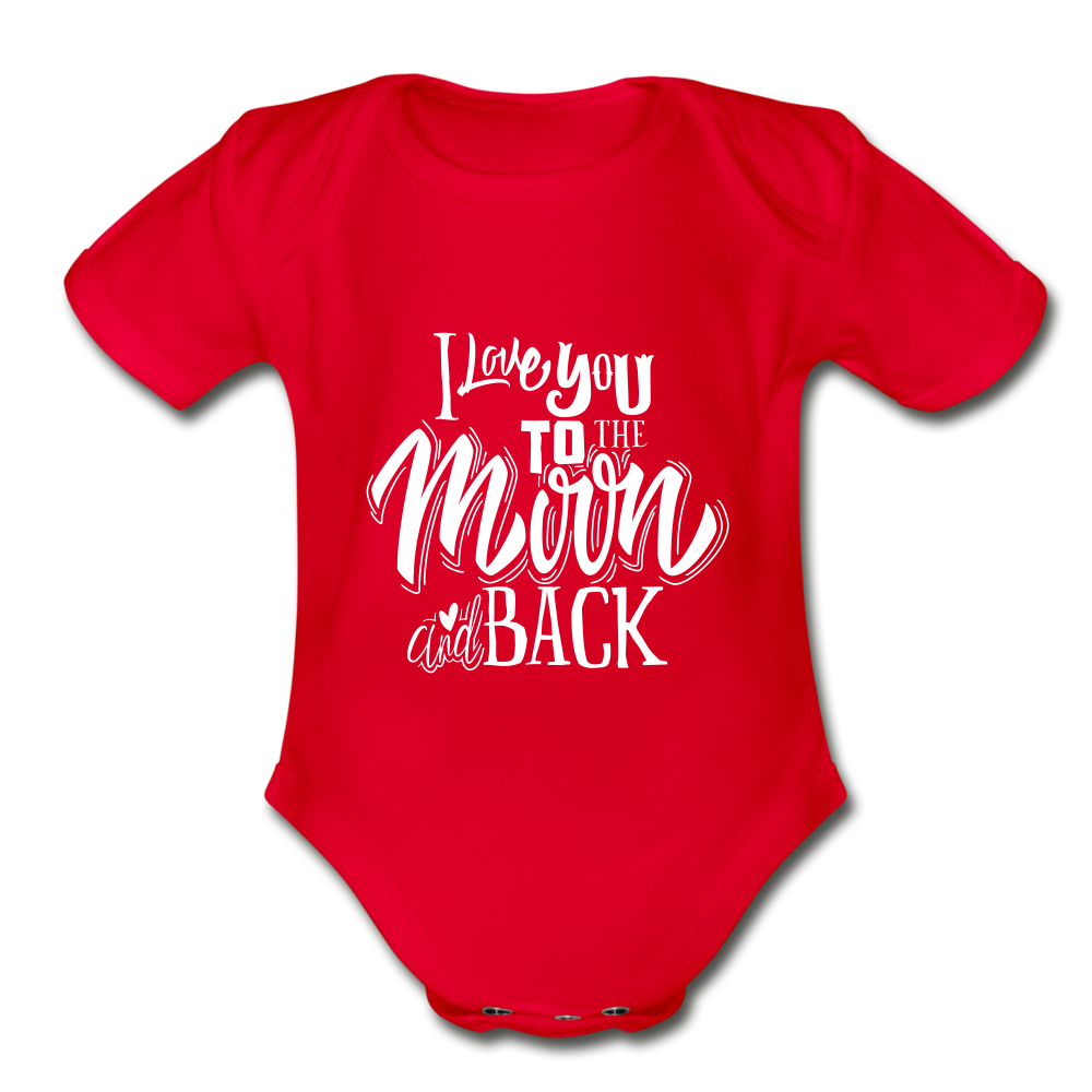 I Love You to the Moon and Back Organic Short Sleeve Baby Bodysuit - red