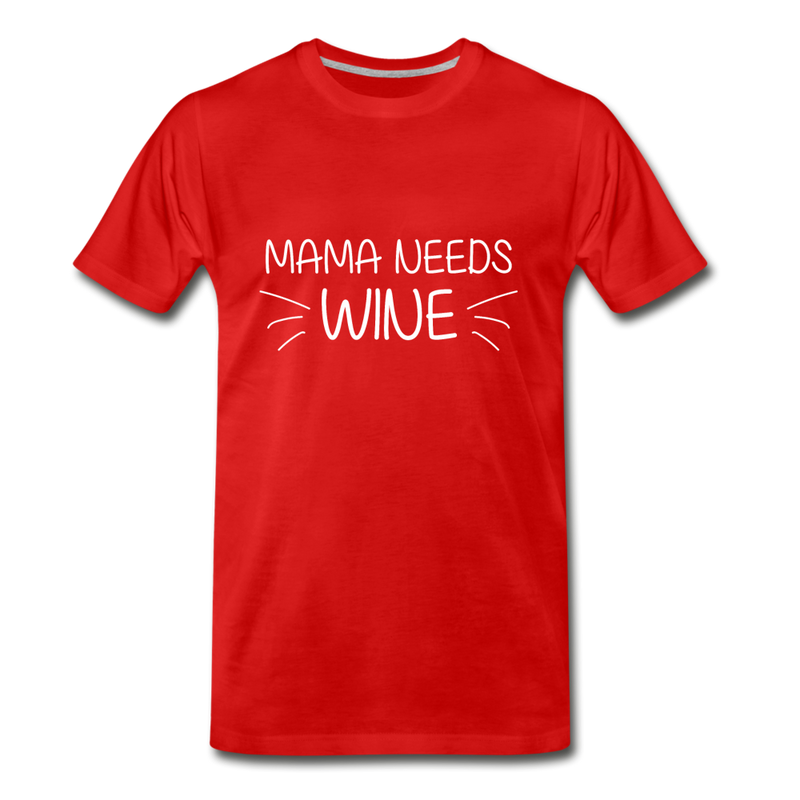 Mama Needs Wine Premium T-Shirt - red