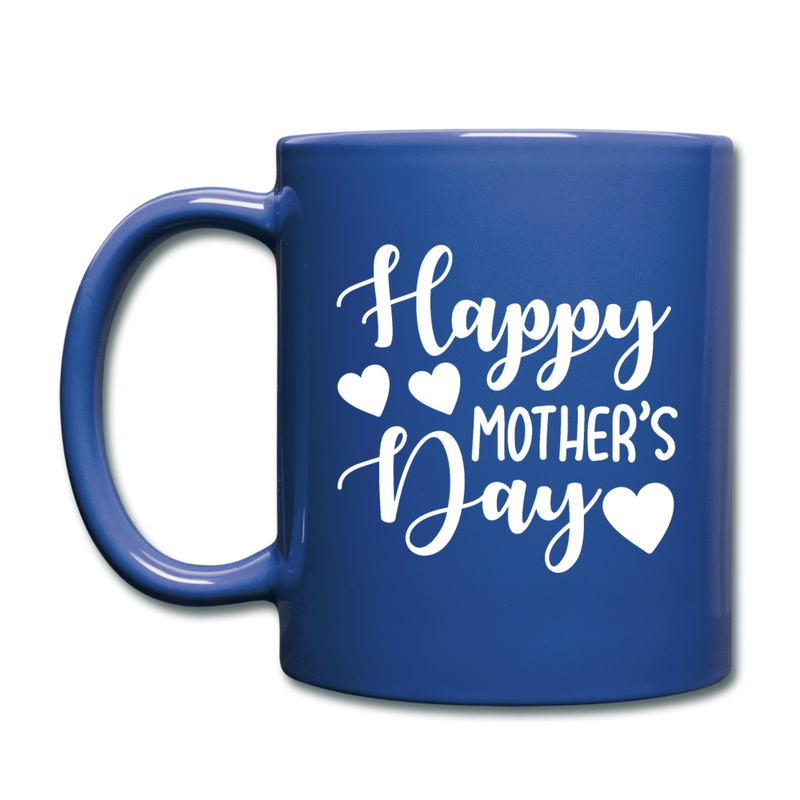 Happy Mother's Day Full Color Mug - royal blue