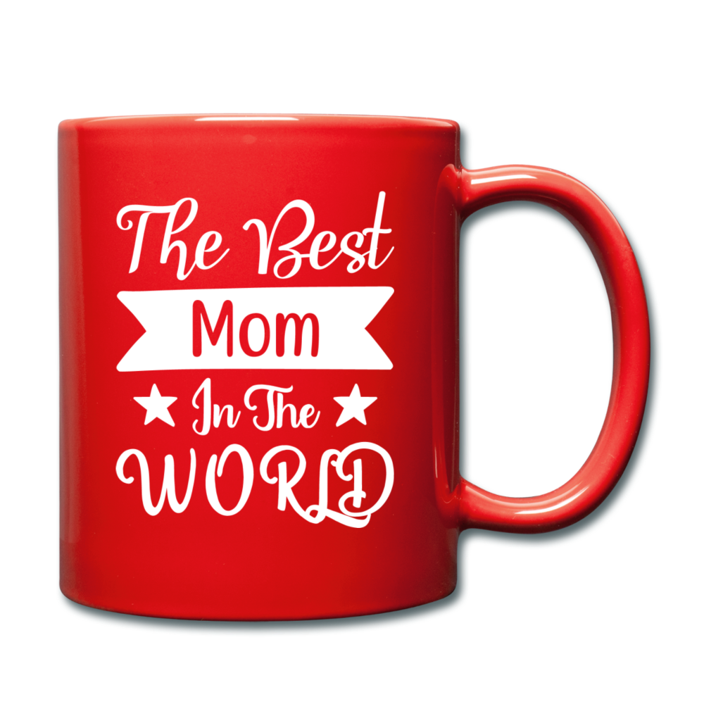 The Best Mom in the World Full Color Mug - red