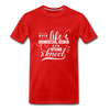 When Life Gives You More Than You Can Stand Kneel Premium T-Shirt - red