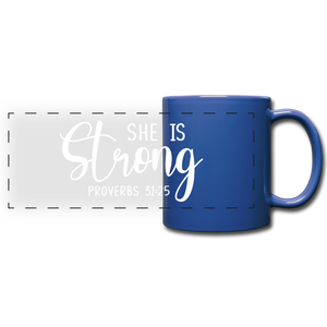 She is Strong Full Color Panoramic Mug - royal blue