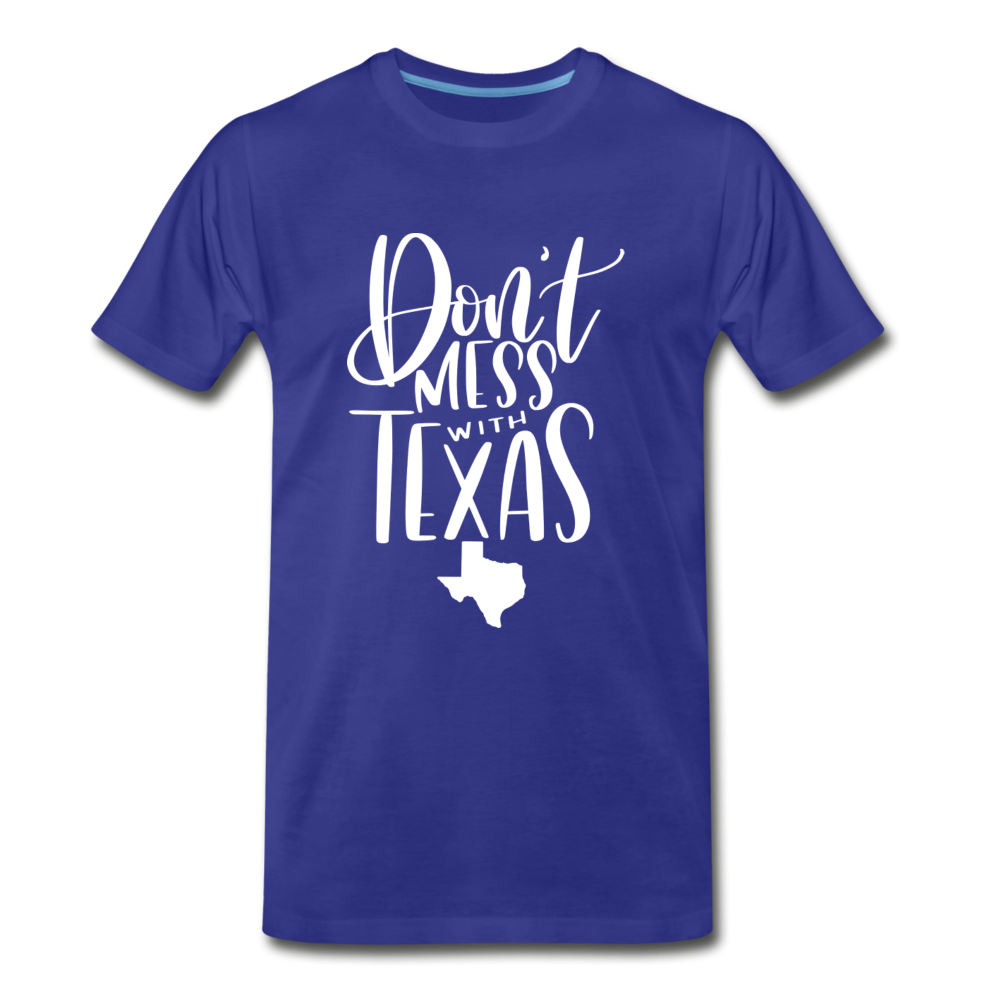 Don't Mess With Texas Premium T-Shirt - royal blue