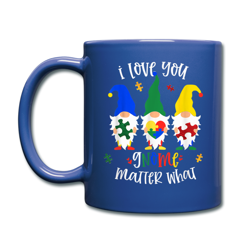I Love You Gnome Matter What Autism Awareness Full Color Mug - royal blue