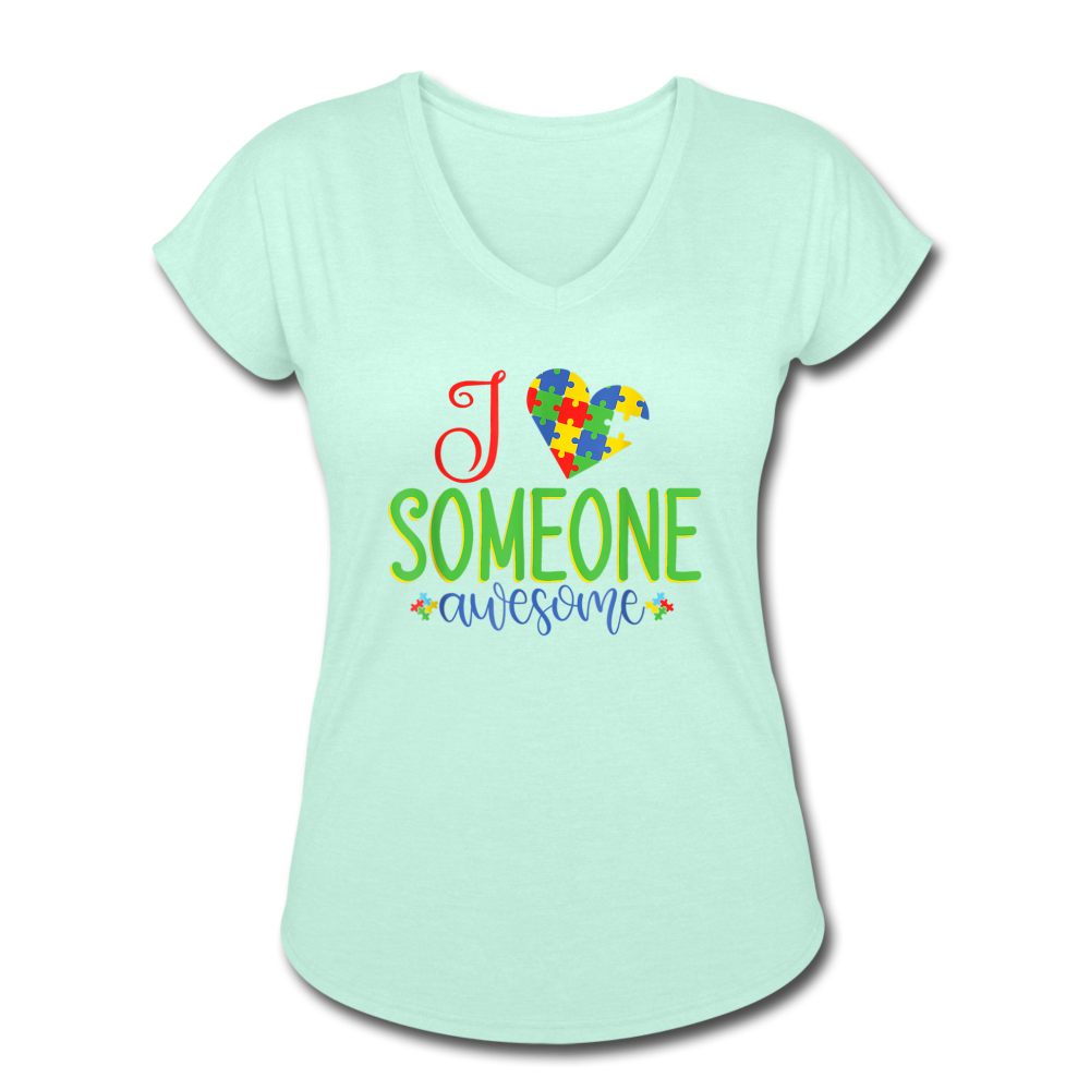I Love Someone Awesome Autism Awareness Women's Tri-Blend V-Neck T-Shirt - mint