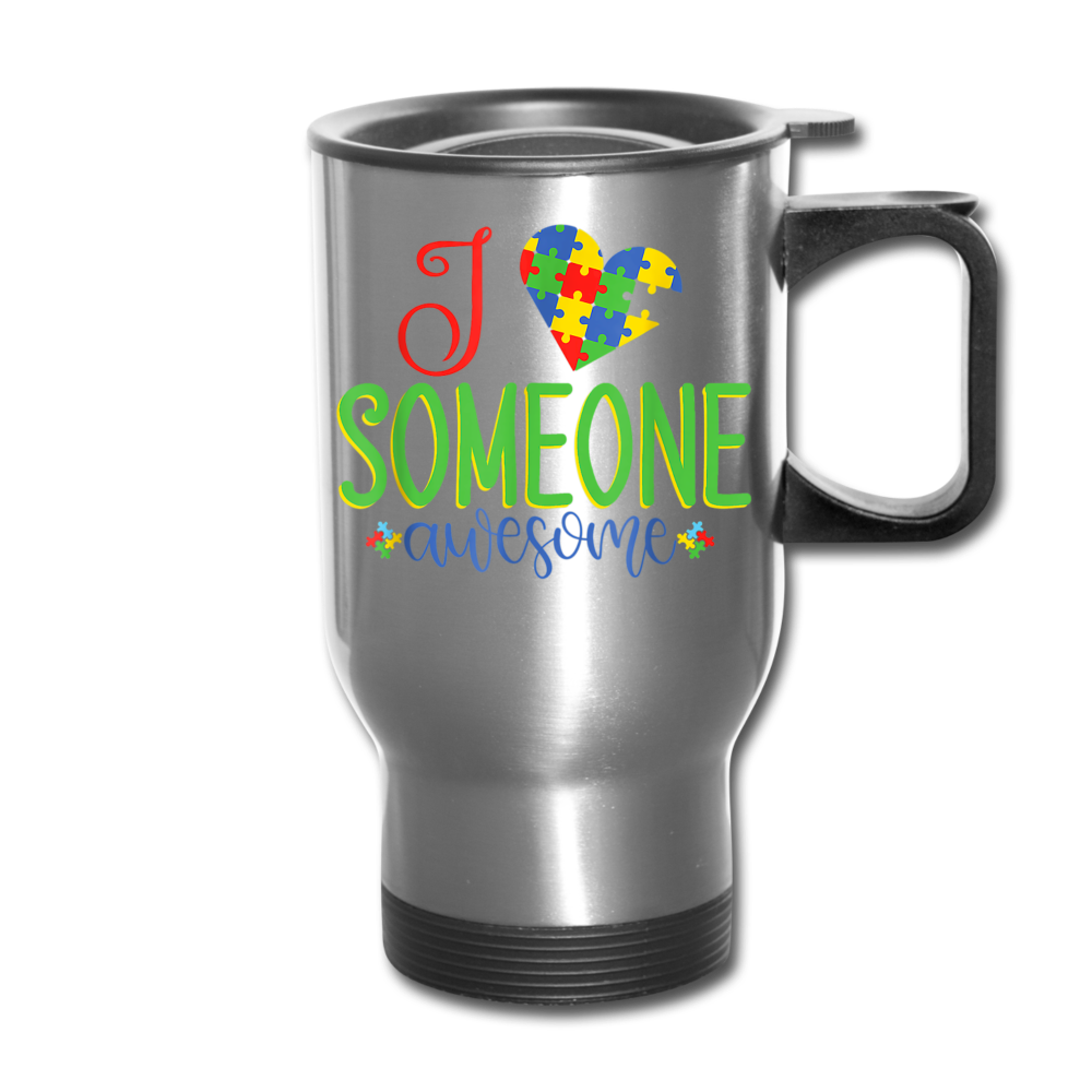I Love Someone Awesome Autism Awareness Travel Mug - silver