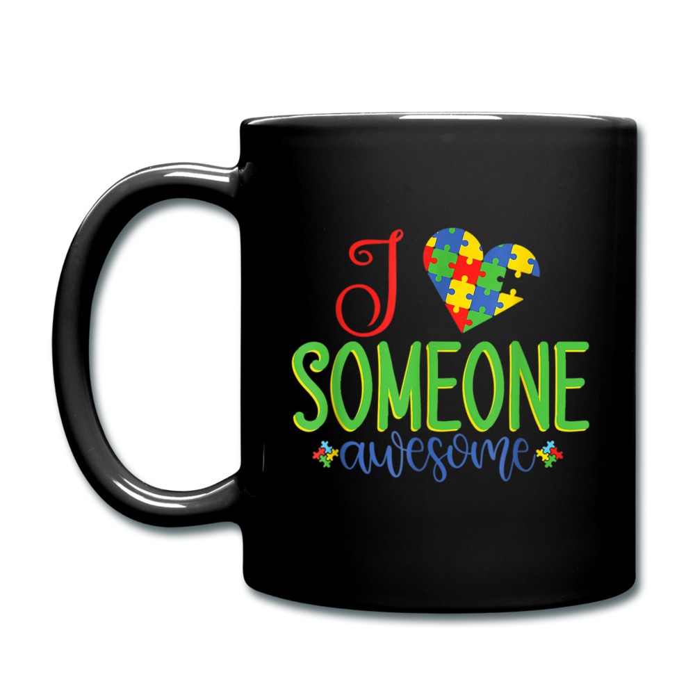 I Love Someone Awesome Autism Awareness Full Color Mug - black