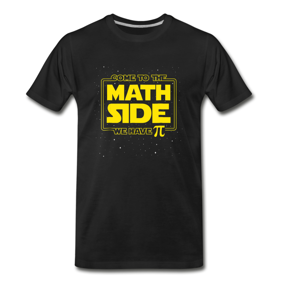 Come to the Math Side Premium T-Shirt - black