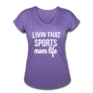 Livin' That Sports Mom Life Women's Tri-Blend V-Neck T-Shirt - purple heather