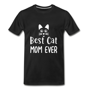 Best Cat Mom Ever 2 Premium T-Shirt - black
