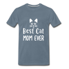 Best Cat Mom Ever 2 Premium T-Shirt - steel blue