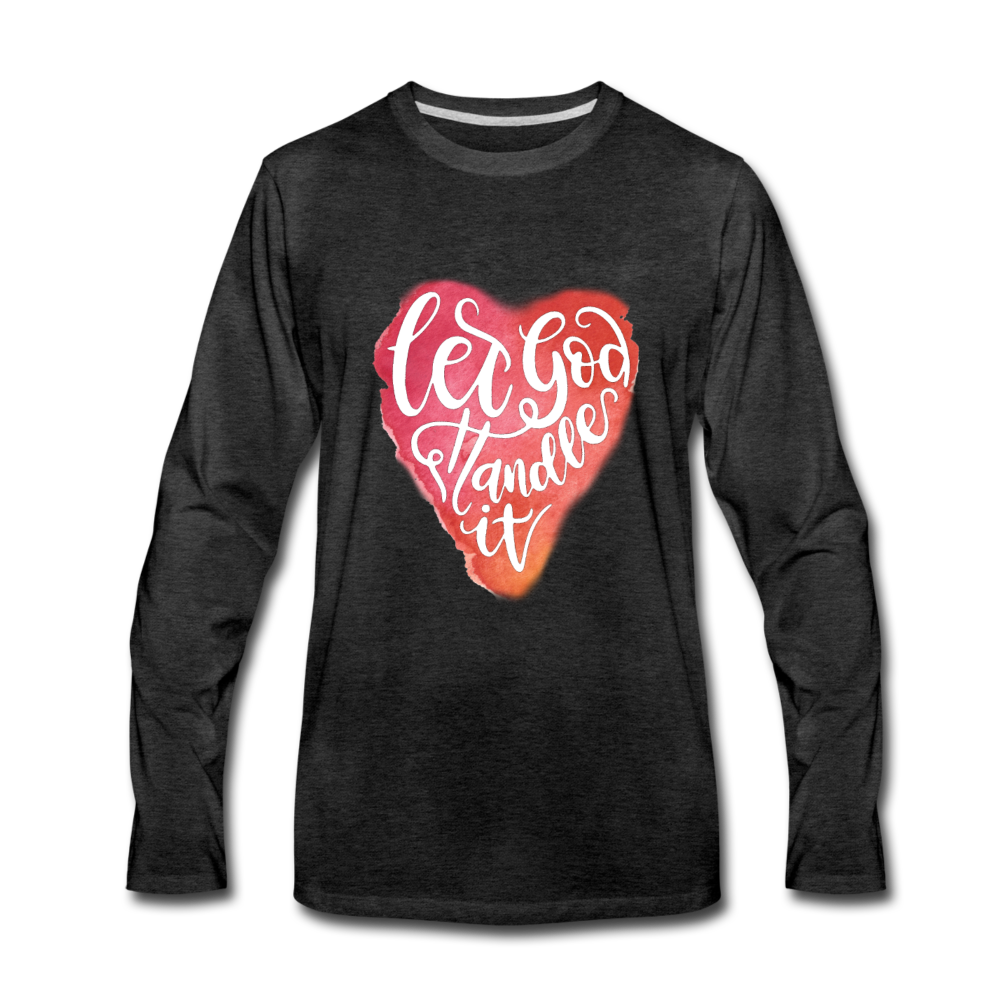 Let God Handle It Premium Long Sleeve T-Shirt - charcoal gray