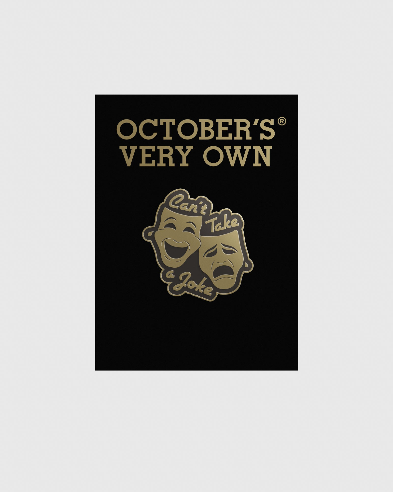 OVO CAN'T TAKE A JOKE PIN